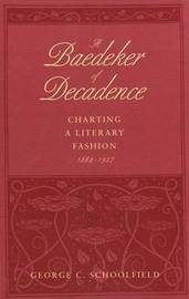 A Baedeker of Decadence by George C. Schoolfield image