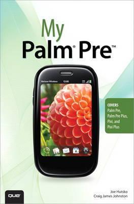 My Palm Pre by Joe Hutsko