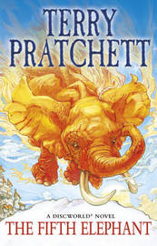 The Fifth Elephant (Discworld 24 - City Watch) (UK Ed.) by Terry Pratchett