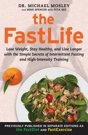The Fastlife by Michael Mosley