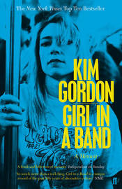 Girl in a Band by Kim Gordon