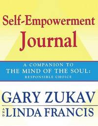 Self-empowerment Journal by Gary Zukav