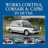Works Cortina, Capri & Corsair in Detail by Graham Robson image