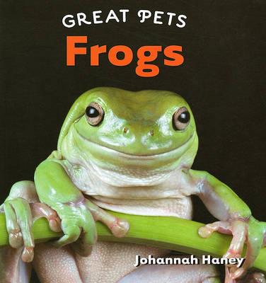 Frogs by Johannah Haney