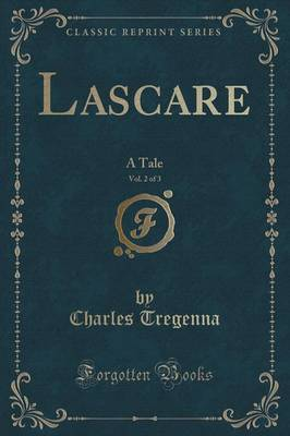 Lascare, Vol. 2 of 3 by Charles Tregenna