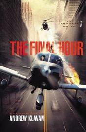 The Final Hour by Andrew Klavan