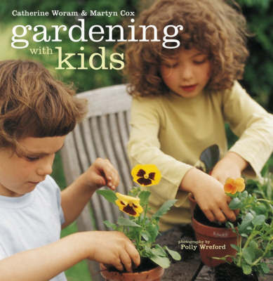 Gardening with Kids by Martyn Cox