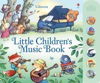 Little Children's Music Book by Fiona Watt
