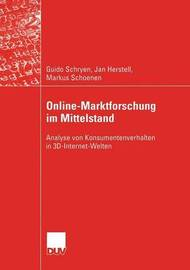 Online-Marktforschung Im Mittelstand by Guido Schryen