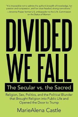 Divided We Fall by Mariealena Castle
