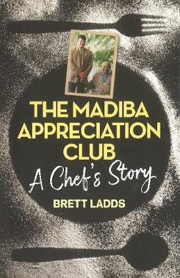 The Madiba appreciation club by Brett Ladds