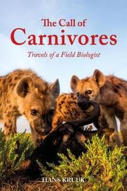 The Call of Carnivores by Hans Kruuk