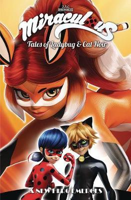 Miraculous: Tales of Ladybug and Cat Noir: Season Two - A New Hero Emerges by Jeremy Zag
