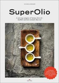 Super Olio by Michaela Bogner