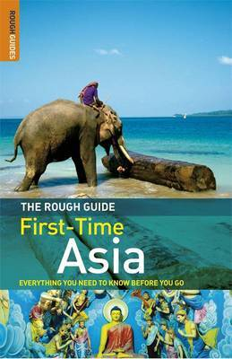 The Rough Guide First-time Asia by Lesley Reader image