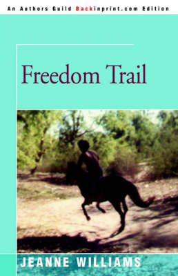 Freedom Trail by Jeanne Williams image
