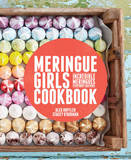 Meringue Girls Cookbook by Alex Hoffler