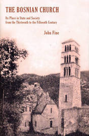 The Bosnian Church by John Fine image