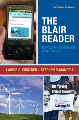 The Blair Reader: Exploring Issues and Ideas by Laurie G Kirszner