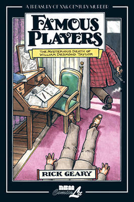Famous Players by Rick Geary