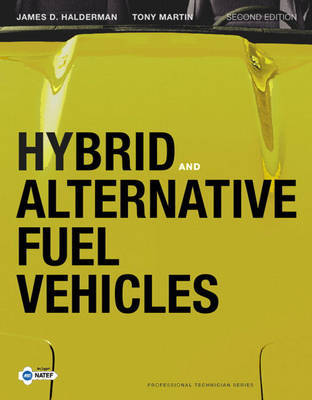 Hybrid and Alternative Fuel Vehicles by James D Halderman image