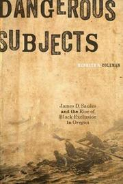 Dangerous Subjects by Kenneth R Coleman image