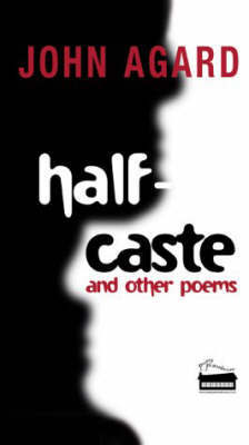 Half-caste and Other Poems by John Agard image