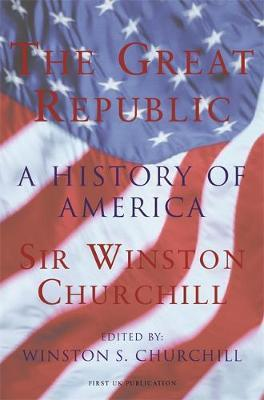 The Great Republic by Winston S Churchill image