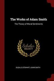 The Works of Adam Smith by Dugald Stewart image