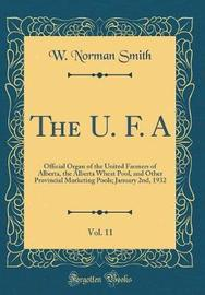 The U. F. A, Vol. 11 by W Norman Smith image