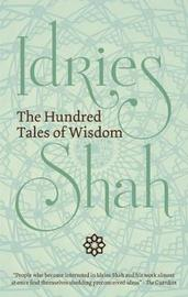 The Hundred Tales of Wisdom by Idries Shah image