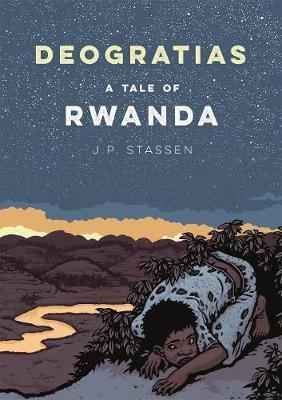 Deogratias, A Tale of Rwanda by J.P. Stassen image