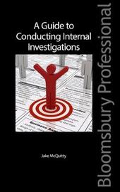 A Guide to Conducting Internal Investigations by Jake McQuitty