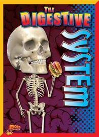 The Digestive System by Krystyna Poray Goddu