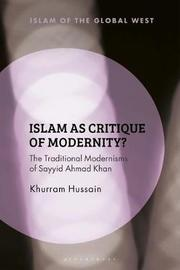 Islam as Critique by Khurram Hussain