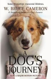 A Dog'S Journey by W.Bruce Cameron