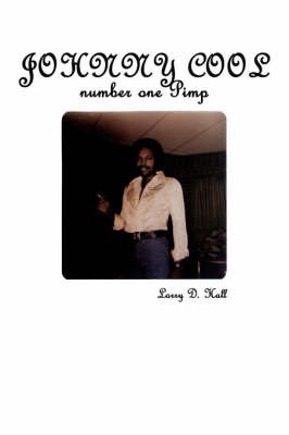 Johnny Cool Number One Pimp by Larry D. Hall image