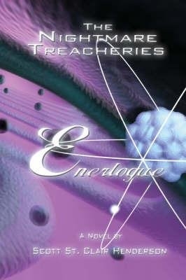 The Nightmare Treacheries: Enerlogue by Scott St. Clair Henderson image