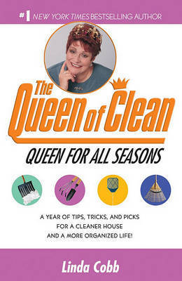 The Queen for All Seasons by Linda Cobb