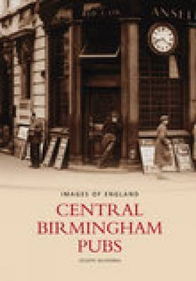Central Birmingham Pubs by Joseph McKenna