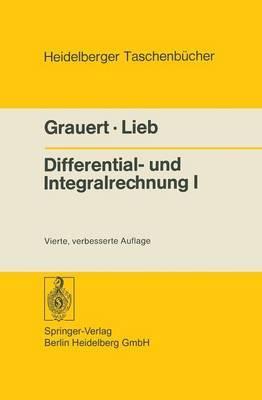 Differential- Und Integralrechnung I by Hans Grauert