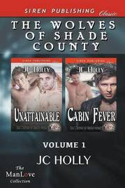 The Wolves of Shade County, Volume 1 [Unattainable by JC Holly