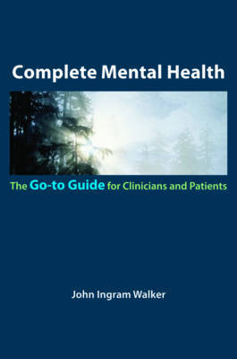 Complete Mental Health by John Ingram Walker image