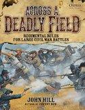 Across a Deadly Field by John Hill