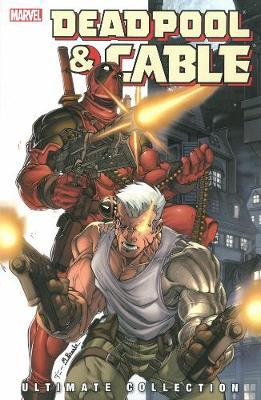 Deadpool & Cable Ultimate Collection - Book 1 image