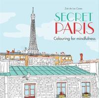 Secret Paris by Zoe de Las Cases