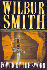 The Power of the Sword by Wilbur Smith image