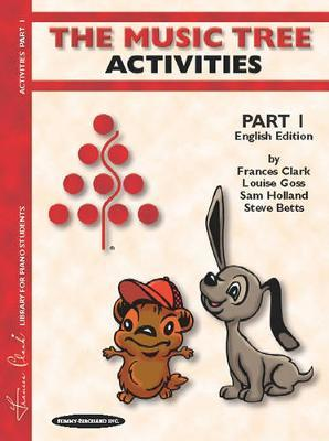 The Music Tree Activities, Part 1 by Frances Clark