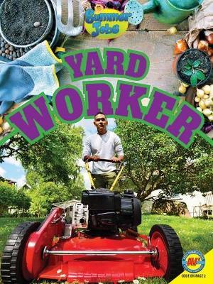 Yard Worker by Samantha Nugent
