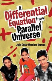 A Differential Equation from a Parallel Universe by Julio Cesar Martinez Romero image